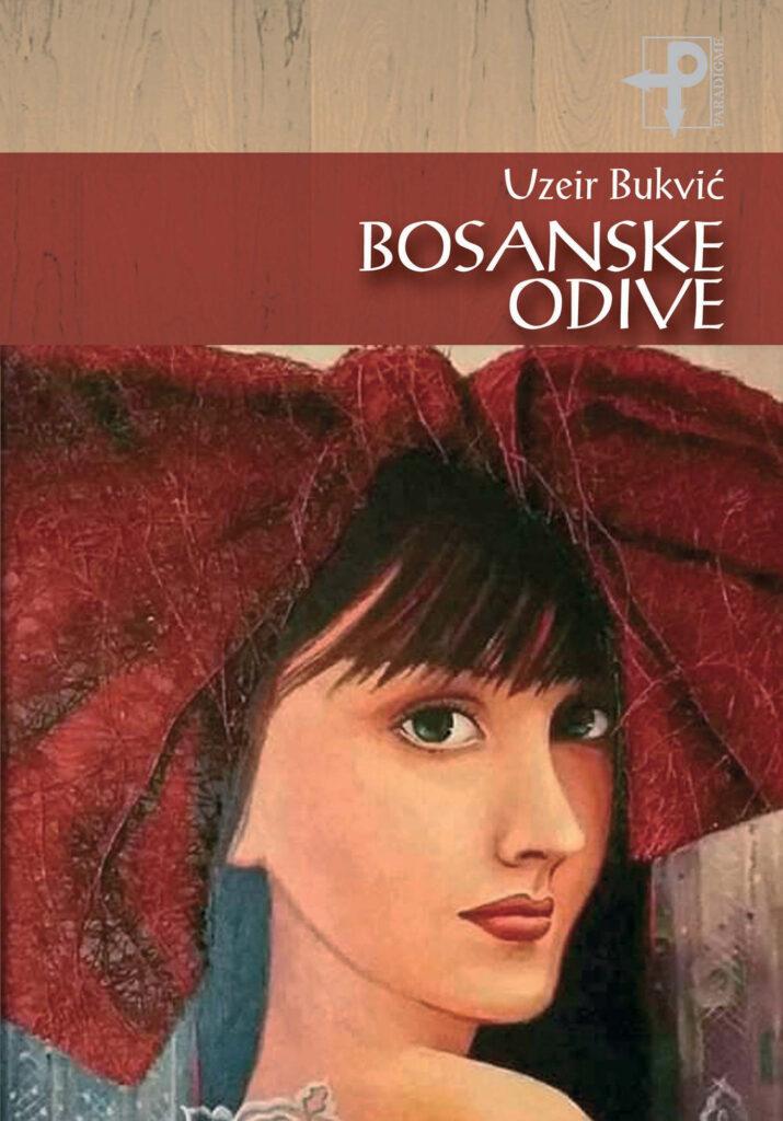 Uzeir Bukvić: Bosanske odive