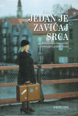 Edhija Mahić: Jedan je zavičaj srca